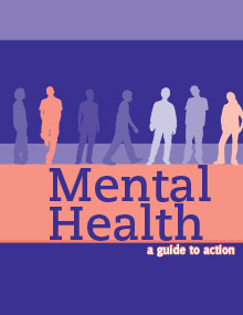 Mental Health a Guide to Action